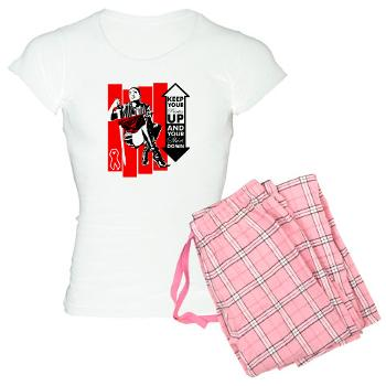 Keep Your Panties Up and Your Skirt Down pajamas - $30