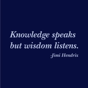 knowledgespeakswisdomlistens
