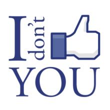 I dont like you
