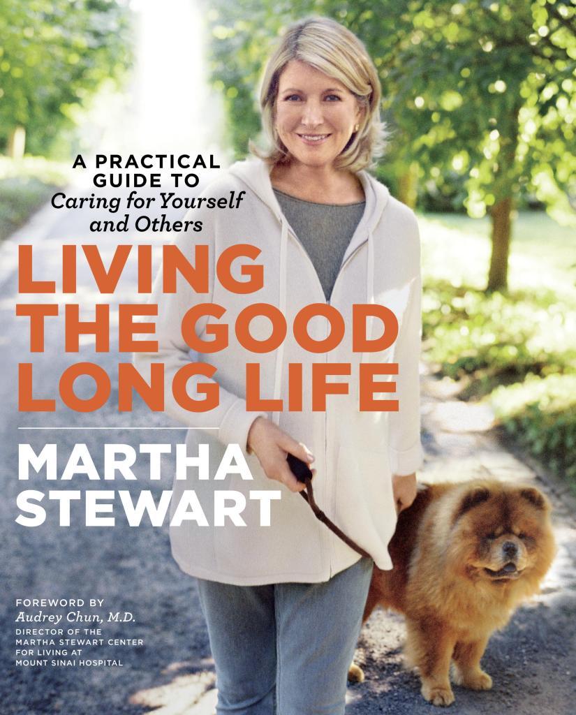 Living-the-Good-Long-Life-by-Martha-Stewart1