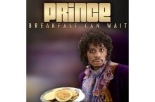 prince-breakfast-can-wait