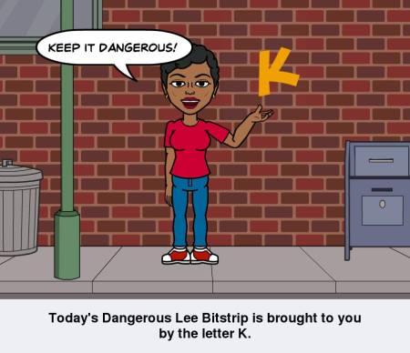 keepitdangerous bitstrip
